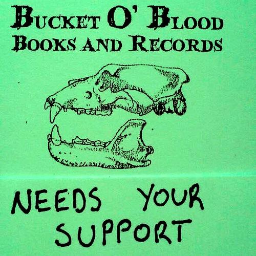 Bucket O' Blood Needs Your Help
